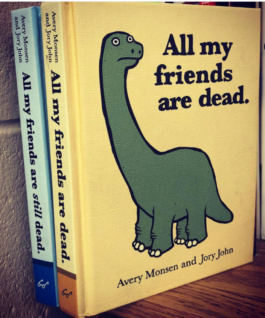 All My Friends Are Dead book to illustrate dark humor