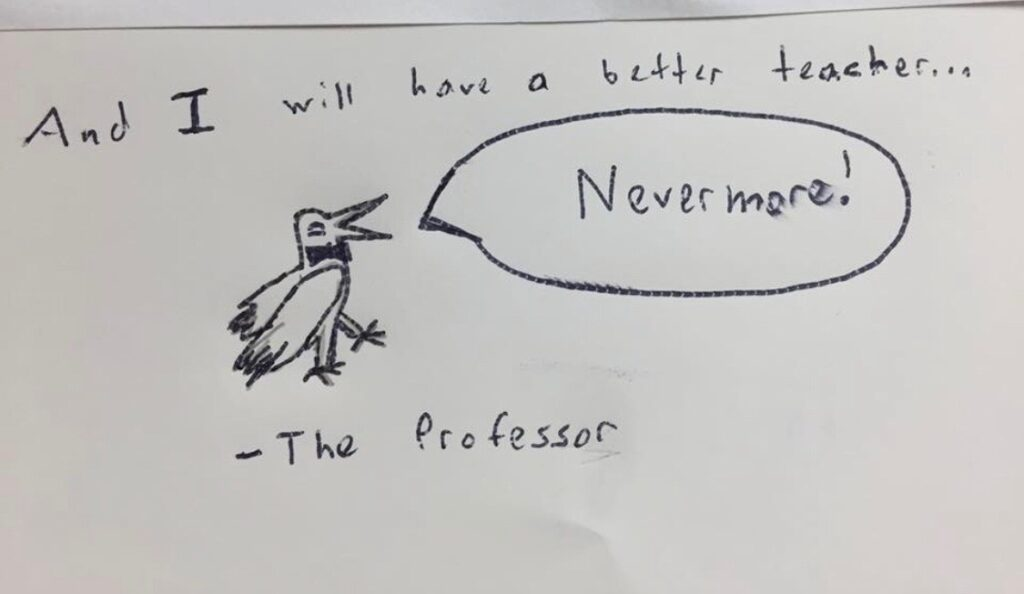 Yearbook message: I will have a better English teacher... NEVERMORE reiterating mine is THE class students love