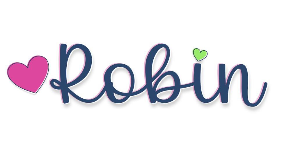 my signature of Robin